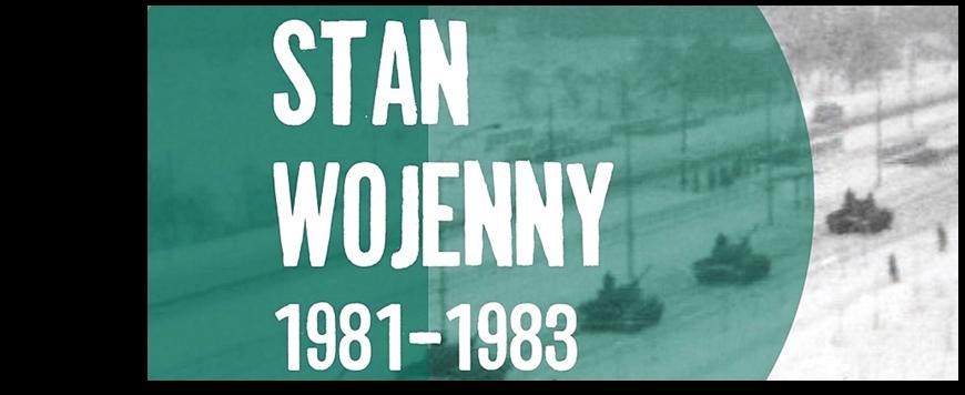 """""""STAN WOJENNY 1981–1983"""" WYSTAWA IPN"""